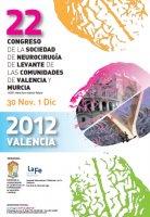 22 Congreso de la Sociedad de Neurocirugía de Levante de las Comunidades de Valencia y Murcia
